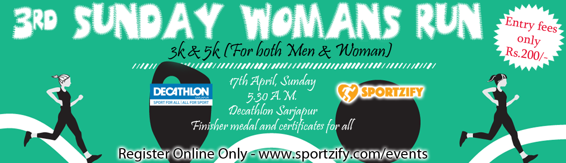 3rd Sunday Womans Run 2016 (for both Men & Women)