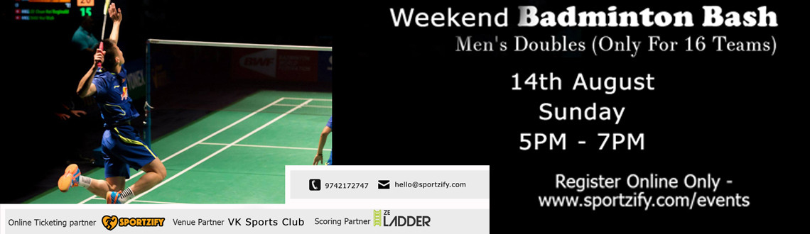 Weekend Badminton Bash - August - VK Sports Club