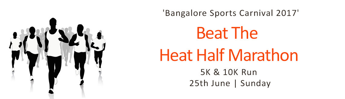 'Beat The Heat' Half Marathon & 3K,5K 10K Run