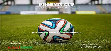 Phoenix Cup – Inter Corporate Football Tournament