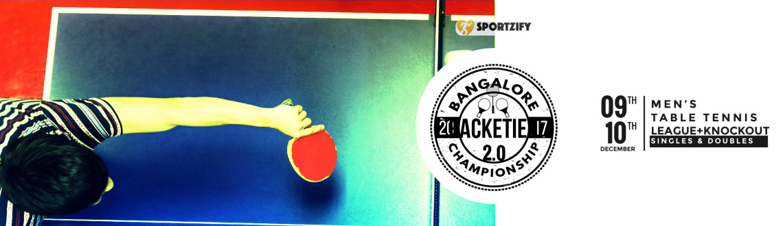 Table Tennis - Bangalore Racketier Championship 2.0