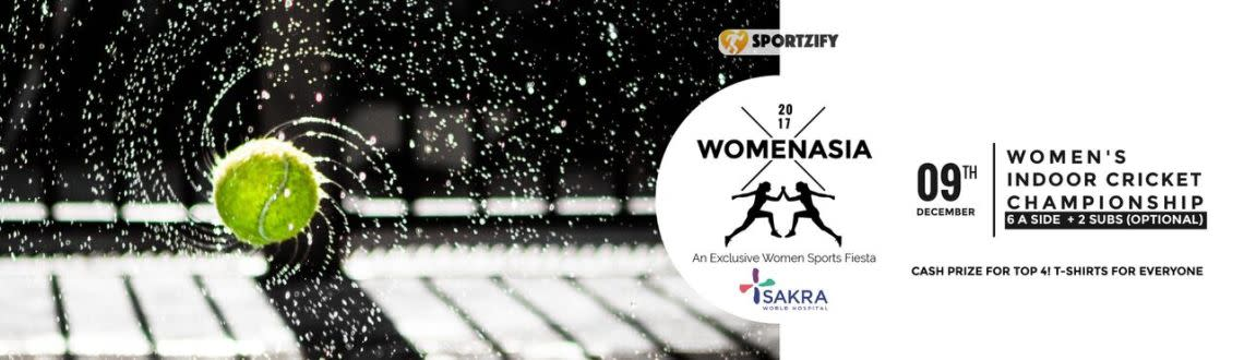 Indoor Cricket Championship - Womenasia